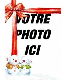 Photo montage dans lequel apparaît votre photo avec un joli ruban rouge avec deux bonhommes de neige