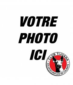 """Montage photo avec l""""insigne de Tijuana au Mexique et l""""équipe de votre photo"""