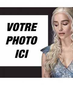 Effet photo avec Daenerys Targaryen de Game of Thrones