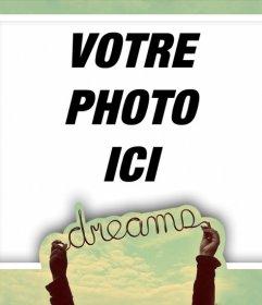 Cadre photo parfait pour votre profil avec le mot DREAMS