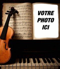 Téléchargez votre photo à ce photomontage dun violon et le photomontage en ligne de piano, dun violon et dun piano pour le téléchargement de votre photo facile et rapide. Si vous êtes un amateur de musique, cet effet est parfait pour vous