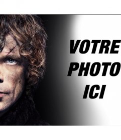 Effet de Tyrion Lannister face où vous pouvez ajouter un effet photo