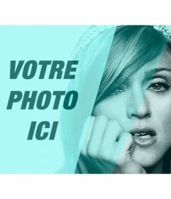 Photomontage avec Madonna en noir et blanc avec filtre turquoise et un trou à personnaliser avec une photo et écrire un texte