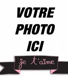 Cadre mignon avec un ruban décoratif et la phrase Je T'aime  pour votre retouche photo