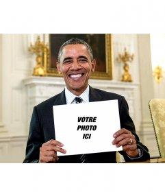 Photomontage de mettre votre photo sur ce signe tenu par Obama