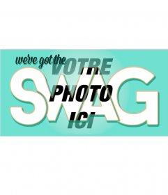 Réglage SWAG loin pour mettre vos photos en photomontage. Mettez vos photos
