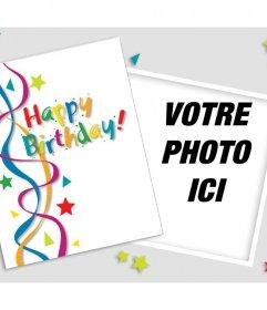 Anniversaire salutation à modifier avec une photo et décorer avec Photomontage de beaucoup de couleurs à modifier en ligne avec une photo et lajouter sur une carte danniversaire originale et colorée, vous pouvez poster sur vos réseaux sociaux pour féliciter quelquun ou envoyer par e-mail et gratuitement
