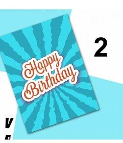 Célébrez votre anniversaire avec cette carte originale pour éditer avec deux photos