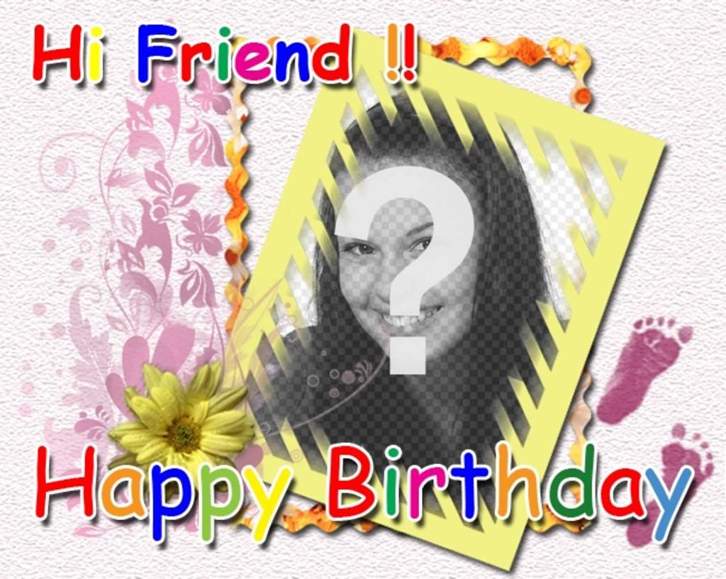 """Carte d""""anniversaire avec la couleur du texte Salut ami Joyeux anniversaire et de personnaliser avec une photo"""