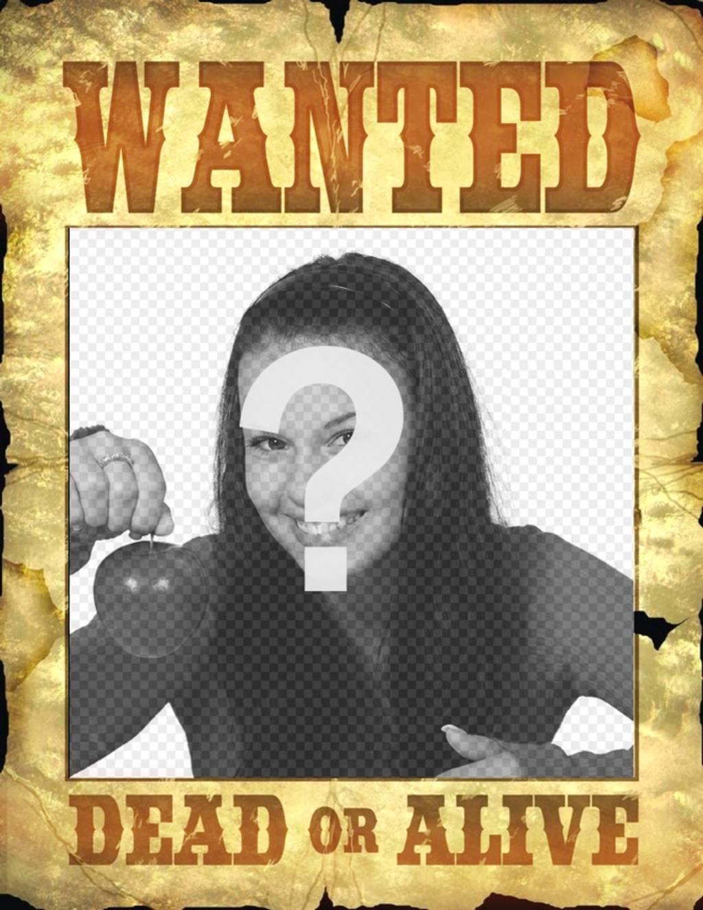"""Laffiche """"Wanted Dead or Alive"""" pour régler vos photos comme des criminels"""