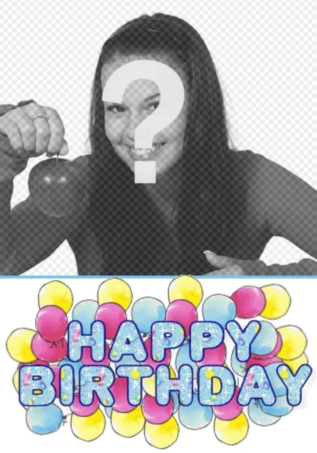 """Carte d""""anniversaire personnalisée avec la photo, un texte """"Happy Birthday"""" animée"""