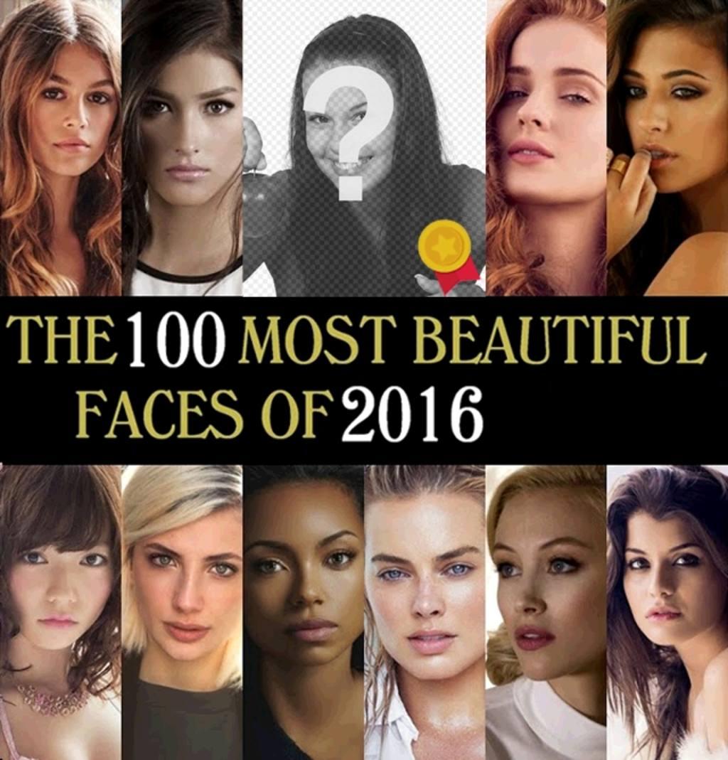 Photomontage de mettre votre photo parmi les 100 femmes les plus beaux visages de 2016