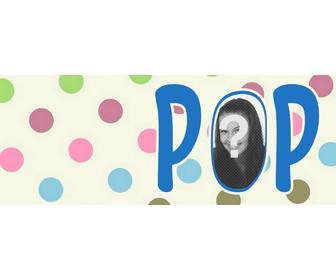 personnalisable photo couverture pois et le mot pop