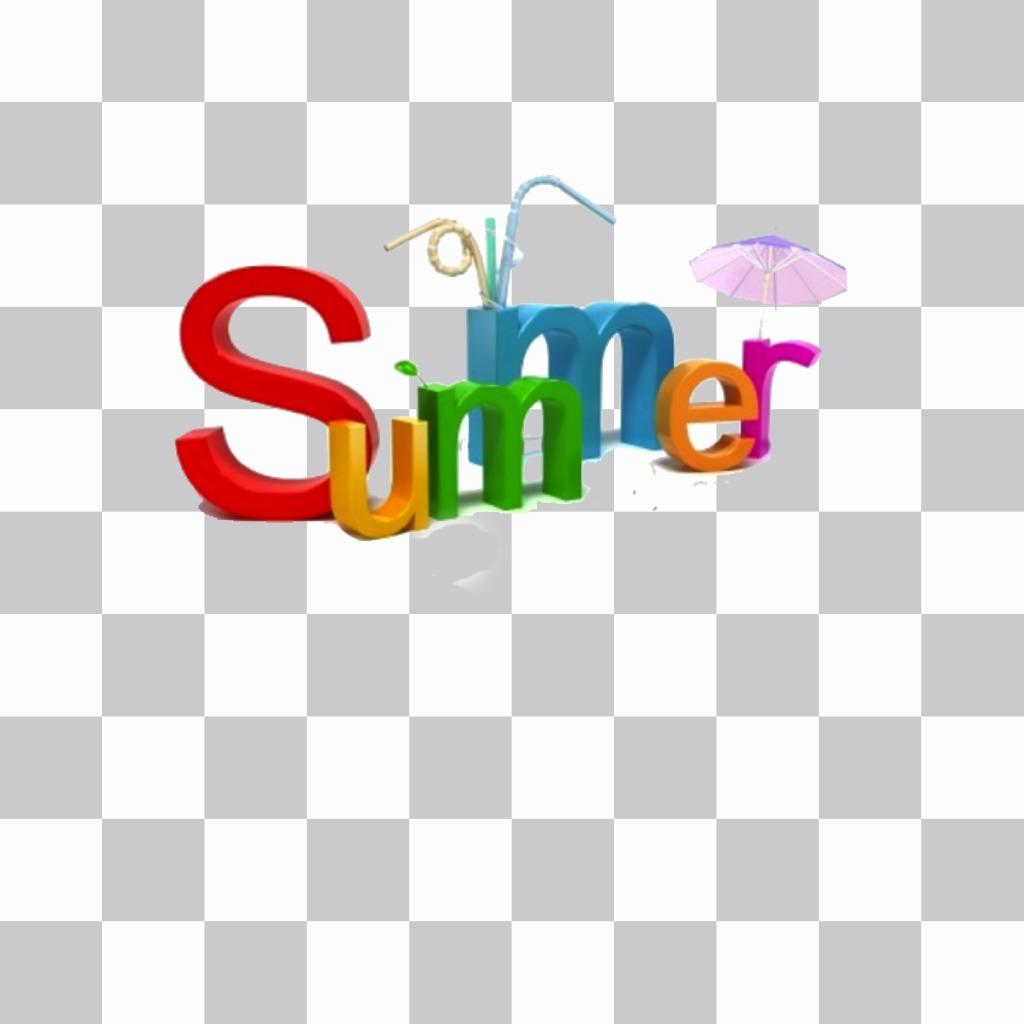 SUMMER couleur du texte à mettre sur vos photos et Devir est en vacances dété! photomontage